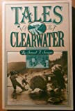 Tales of the Clearwater, Samuel Swayne, 0960800875