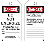 Brady 5 3/4'' X 3'' Black/Red/White Cardstock Tag''DO NOT ENERGIZE THIS LOCK/TAG MAY ONLY BE REMOVED''