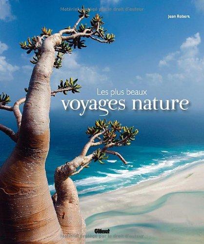 Les plus beaux voyages nature