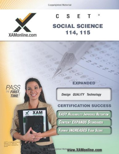 CSET Social Science 114-115 Teacher Certification Test Prep Study Guide (XAM CSET)