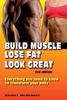 Build Muscle Lose Look Great ebook