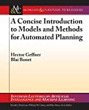 A Concise Introduction to Models and Methods for Automated Planning, Hector Geffner and Blai Bonet, 1608459691