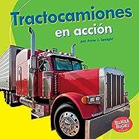 Tractocamiones en acción / Big Rigs on the Go