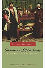 Renaissance Self–Fashioning – From More to Shakespeare Paperback