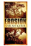 Erosion, Sarah Kerr, 1451234856