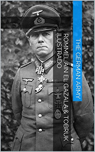 Descargar Libro Rommel Ain El Gazala & Tobruk Ilustrado The German Army Publications