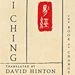 I Ching: The Book of Change | David Hinton