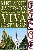 Viva Lost Vegas (Chloe Boston Cozy Mysteries Book 6)