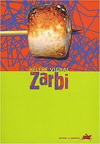 Zarbi par Hélène Vignal