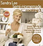 Sandra Lee Semi-Homemade Cooking 3