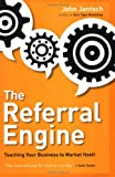 The Referral Engine, John Jantsch, 1591843111