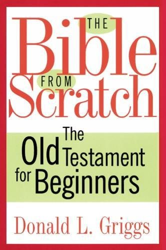 The Bible from Scratch: The Old Testament for Beginners (Westminster Mall New Westminster)