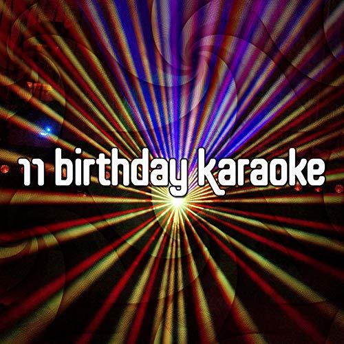 - 11 Birthday Karaoke