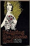 Painting the Roses Red, Michael Malone, 0394495985