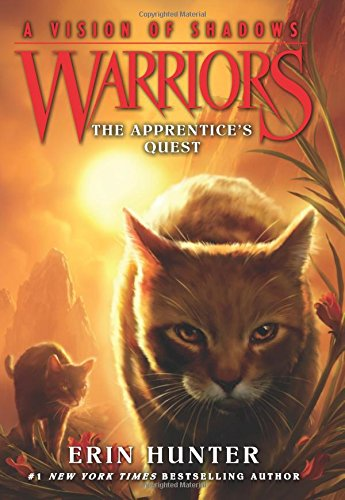 Warriors: A Vision of Shadows #1: The Apprentice's Quest