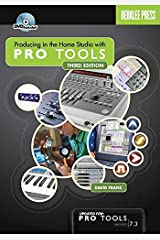 Producing in the Home Studio with Pro Tools Paperback