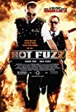 Super Posters HOT Fuzz 11x17 INCH Promo Movie Poster