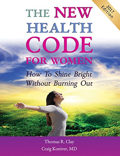 The NEW Women's Health Code Book:: How to Shine Bright Without Burning Out