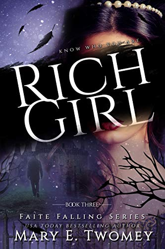 (Rich Girl: A Fantasy Adventure (Faite Falling Book 3))