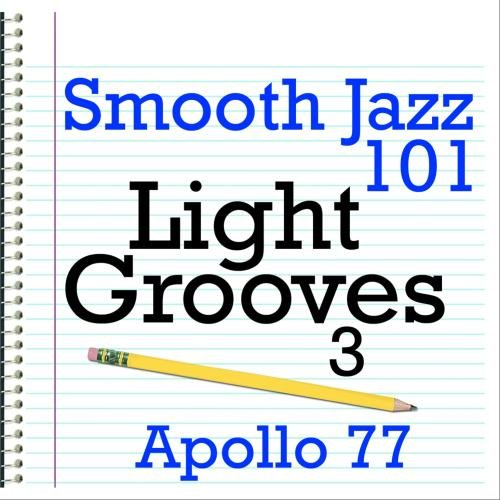 Smooth Jazz 101 - Light Grooves 3
