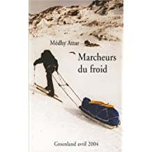 Marcheurs du froid (French Edition)