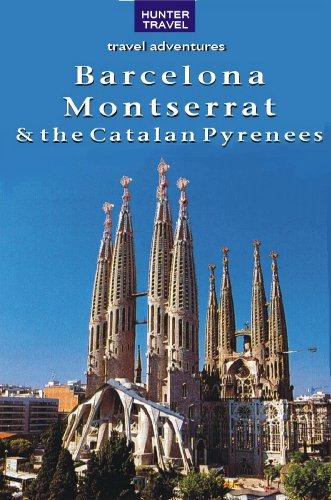 Barcelona, Montserrat & the Catalan Pyrenees (Travel Adventures)