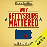 Why Gettysburg Mattered: 150 Years Later