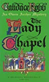 The Lady Chapel: An Owen Archer Mystery: A Medieval Murder Mystery (Owen Archer Mysteries 02)