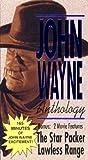 John Wayne Anthology: Star Packer/Lawless Range [VHS]
