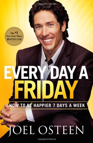 Every Day a Friday: How to Be Happier 7 Days a - Mall Fort Worth Texas