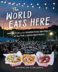 Prized recipes and tales of home, work, and family—from the immigrant vendor-chefs of NYC's first and favorite night market On summer Saturday nights in Queens, New York, scents from Moldova to Mexico whet thousands of appetites as people gat...