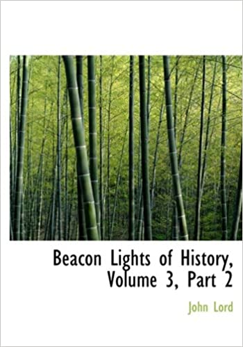 Book Beacon Lights of History, Volume 3, Part 2