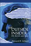 The Outside Insider, Howard Schack, 1424146852