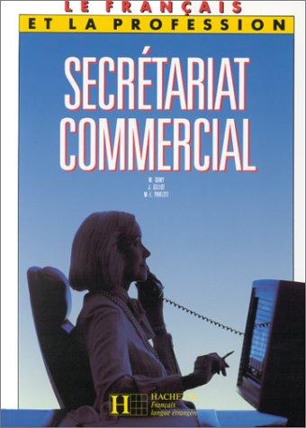 16fe2adb46f Secrétariat commercial  Relié   9782010180828  Amazon.com  Books