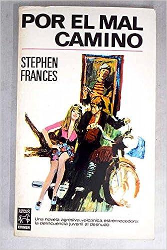Por el mal camino Paperback – 1968