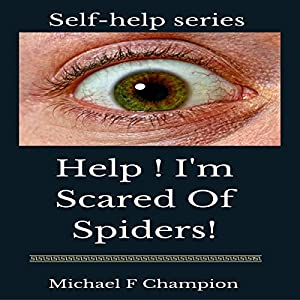 Help! I'm Scared of Spiders Audiobook