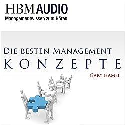 Die besten Management-Konzepte (Managementwissen zum Hören - HBM Audio)