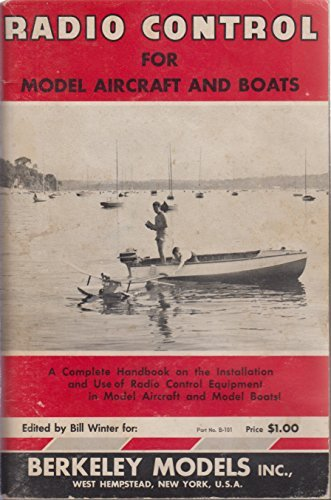 - Radio control for model aircraft and boats;: A complete handbook on the installation and use of radio control equipment in model aircraft and model boats,