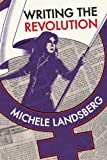 Writing the Revolution, Michele Landsberg and Second Story Press Staff, 1897187998