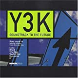 Y3k Soundtrack to the Future C