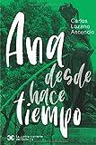Ana desde hace tiempo (La contra-corriente del Golfo) (Spanish Edition)