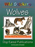 Wild Stickers - Wolves, C. J. Connor, 0941042278