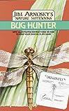 Bug Hunter, Jim Arnosky, 0679867198