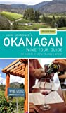 Best Wine Guides - John Schreiner's Okanagan Wine Tour Guide: The wineries Review