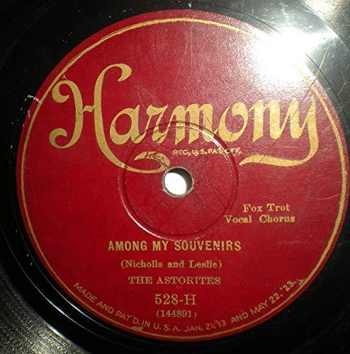 78 RPM Astorites-Among My Souvenirs / Brown-Morris-Rose of Monterey, 1927