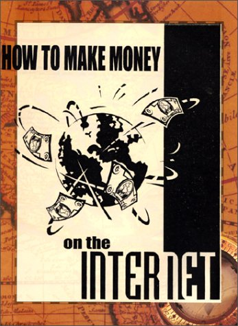 How to Make Money on the Internet pdf