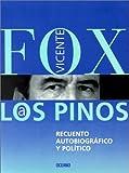 A Los Pinos, Vicente Fox, 9706513159