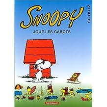 Snoopy 32 Joue les cabots