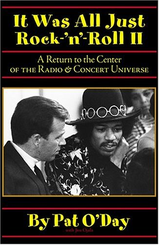 It Was All Just Rock-'n'-Roll II: A Return to the Center of the Radio & Concert Universe