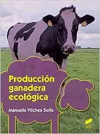 Producción ganadera ecológica: 27 (Agraria)